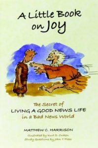 A little book on joy, by Matthew Harrison