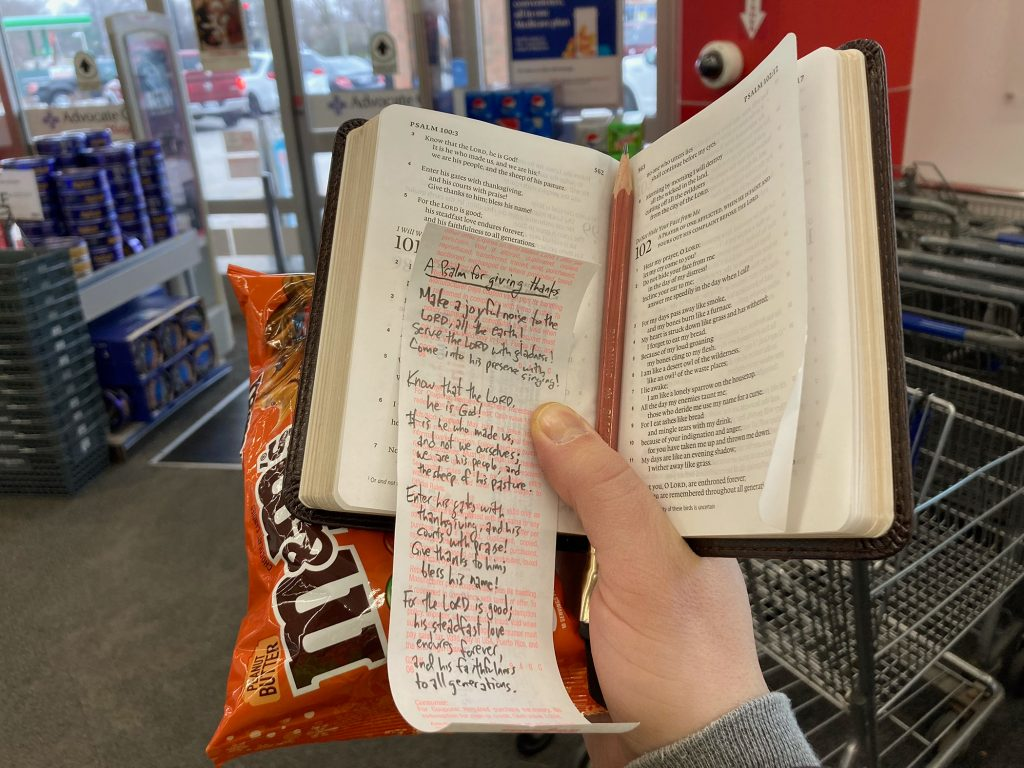 Psalm 100 with peanut butter M and Ms in Walgreens