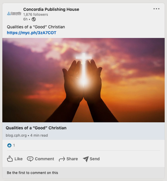 """Screenshot of Linkedin post from Concordia Publishing House: """"Qualities of a 'Good' Christian"""""""